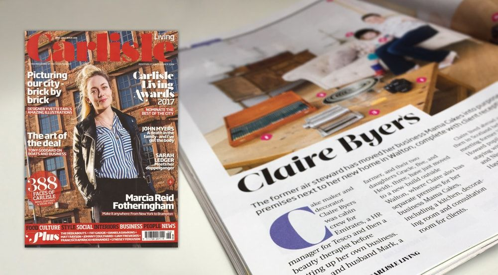 Claire Byers from Mama Cakes featured in Carlisle Living Magazine - June 2017